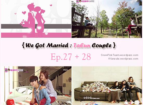 """ترجمة : حلقة 27 + 28 من لقد تزوجنا """"نايون و تيمين"""" !   تم اضافة"""